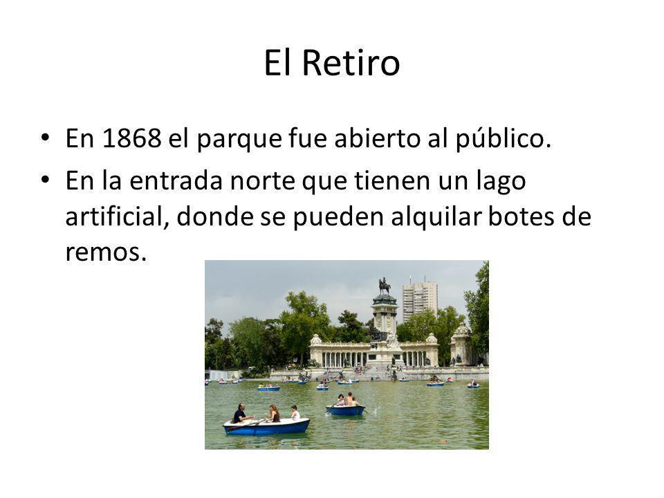 El Retiro En 1868 el parque fue abierto al público. En la entrada norte que tienen un lago artificial, donde se pueden alquilar botes de remos.