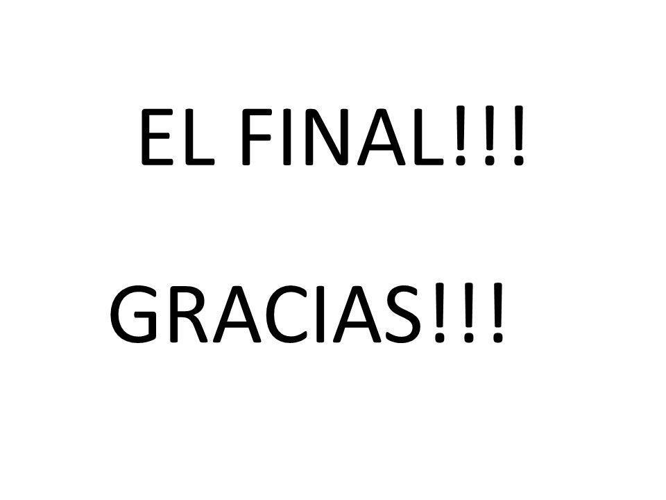 EL FINAL!!! GRACIAS!!!