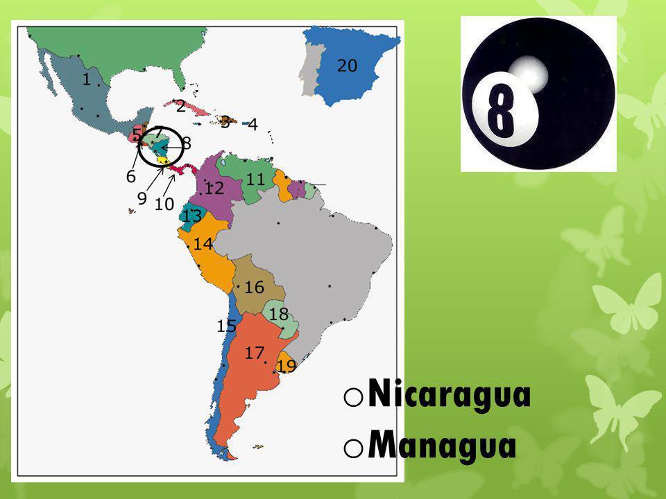 o Nicaragua o Managua