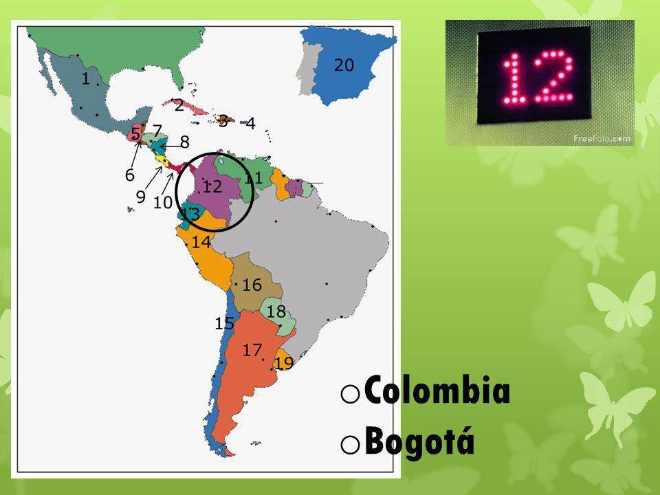 o Colombia o Bogotá