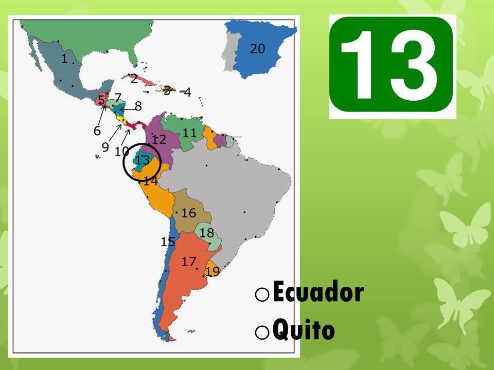o Ecuador o Quito