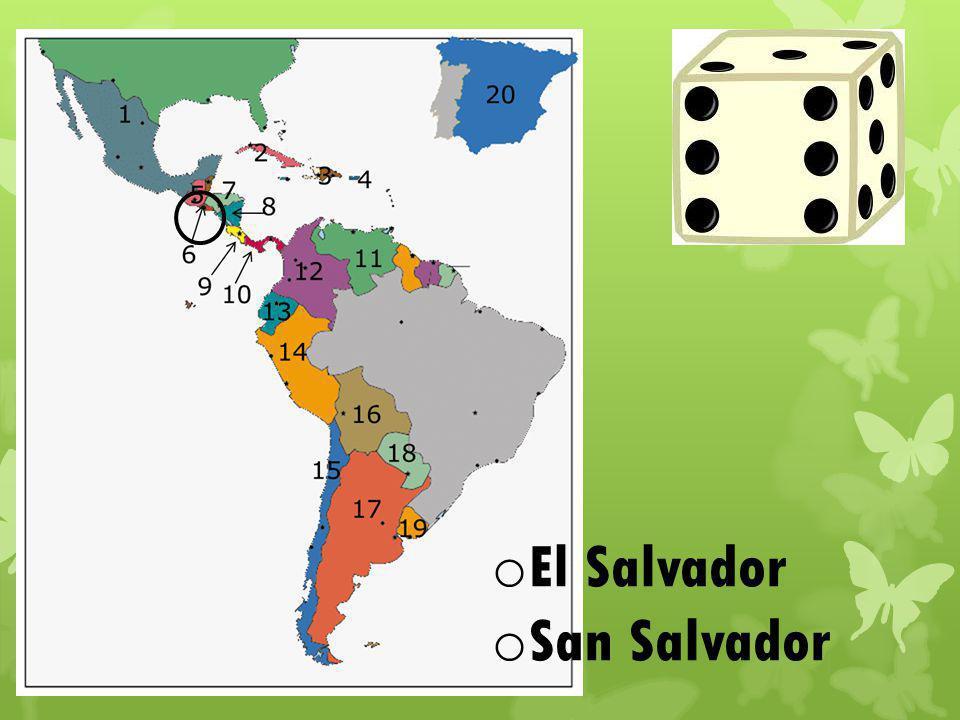 o El Salvador o San Salvador