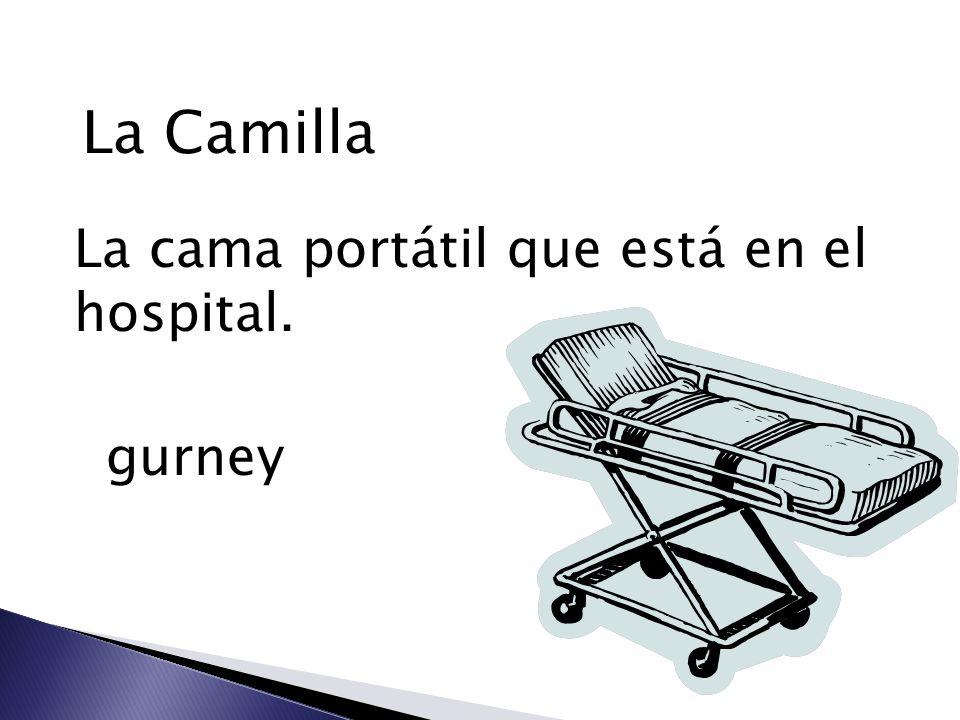 La Camilla La cama portátil que está en el hospital. gurney