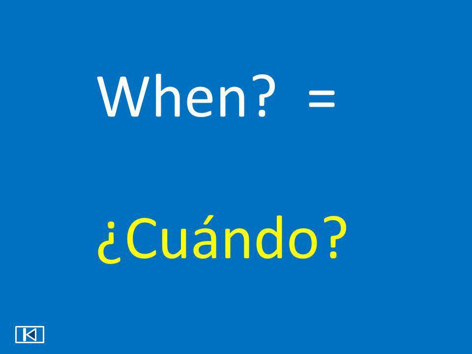 Who? = ¿Quién?