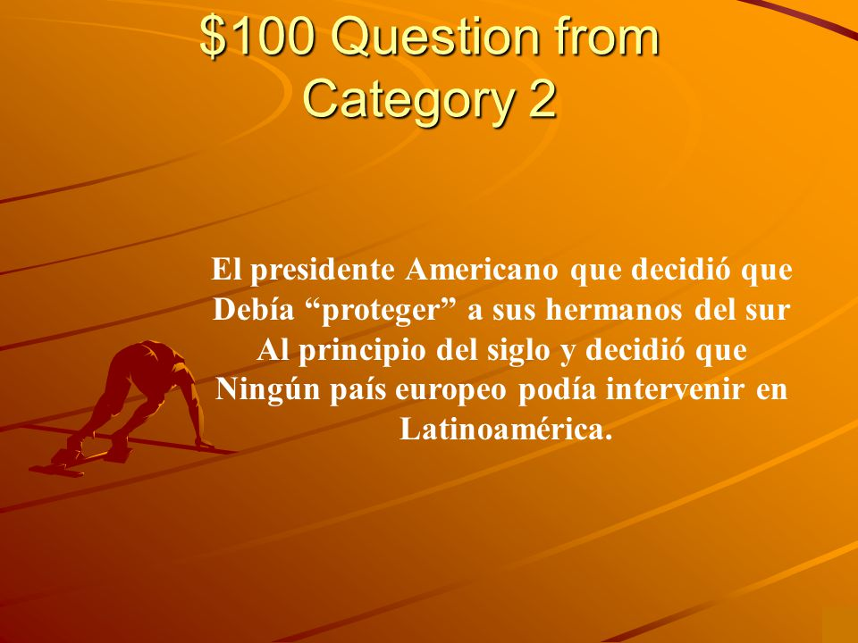 $500 Answer from Category 1 Porfirio Diaz