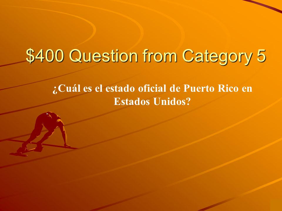 $300 Answer from Category 5 catorce