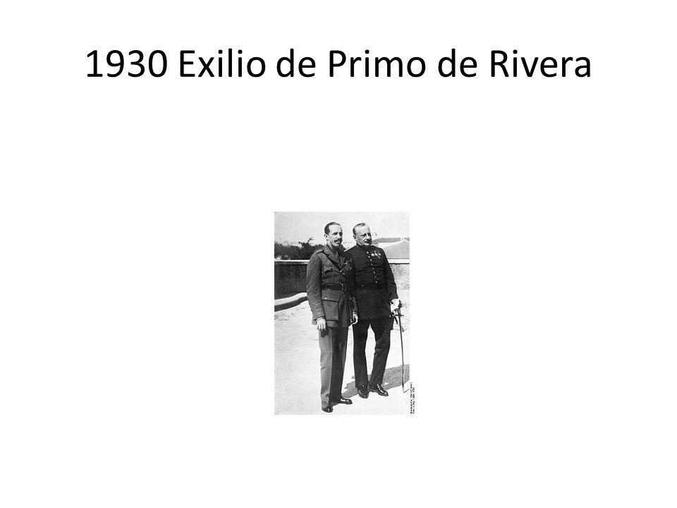 1930 Exilio de Primo de Rivera