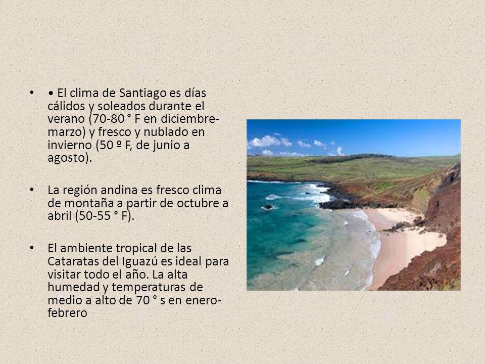 El clima de Santiago es días cálidos y soleados durante el verano (70-80 ° F en diciembre- marzo) y fresco y nublado en invierno (50 º F, de junio a agosto).