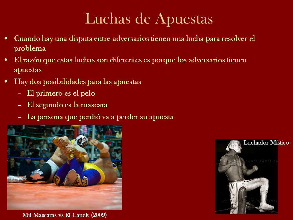 Luchas de Apuestas Mil Mascaras vs El Canek (2009) Luchador Místico Cuando hay una disputa entre adversarios tienen una lucha para resolver el problem