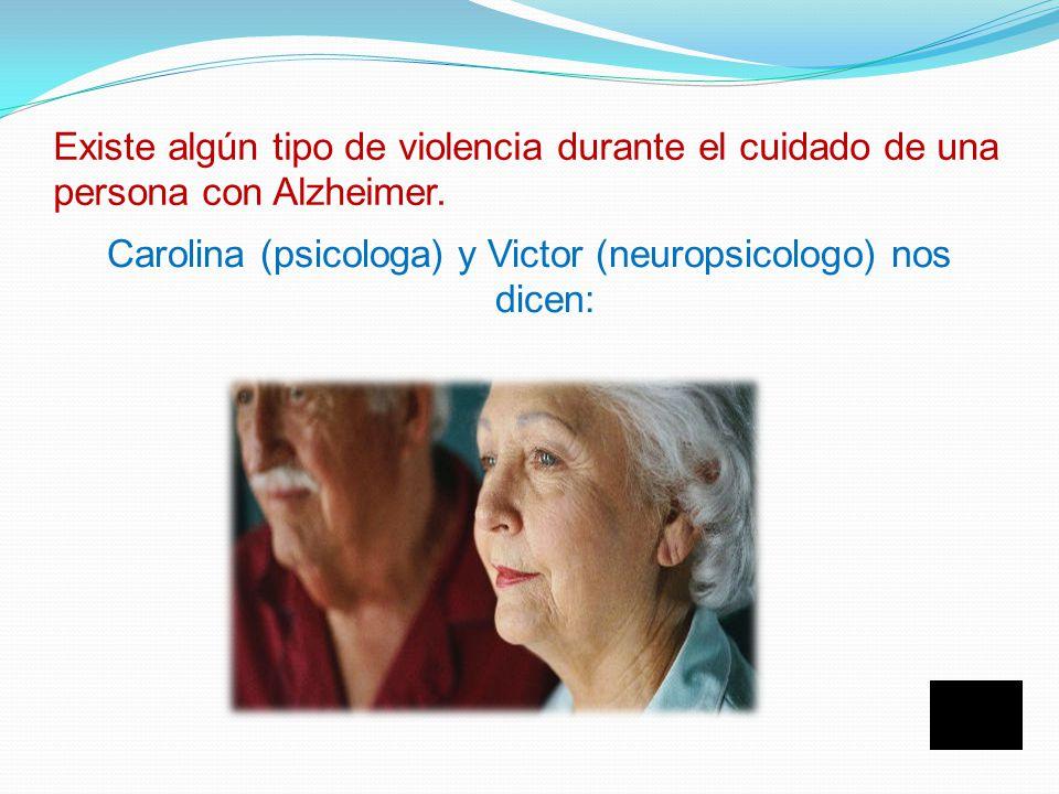 Diana es auxiliar de enfermeria y trabaja en un centro especial para personas con Alzheimer ¿ Ud alguna vez a sufrido algún tipo de violencia por parte de una persona con alzheimer?