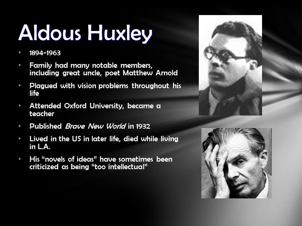 aldous huxley 8 Isbn 978-1-4027-6882-8 ↑ aldous huxley: selected letters p 144 huxley, aldous the human situation: aldous huxley lectures at santa barbara 1959.