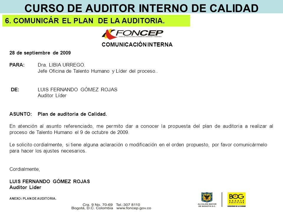 CURSO DE AUDITOR INTERNO DE CALIDAD COMUNICACIÓN INTERNA 28 de septiembre de 2009 PARA:Dra.
