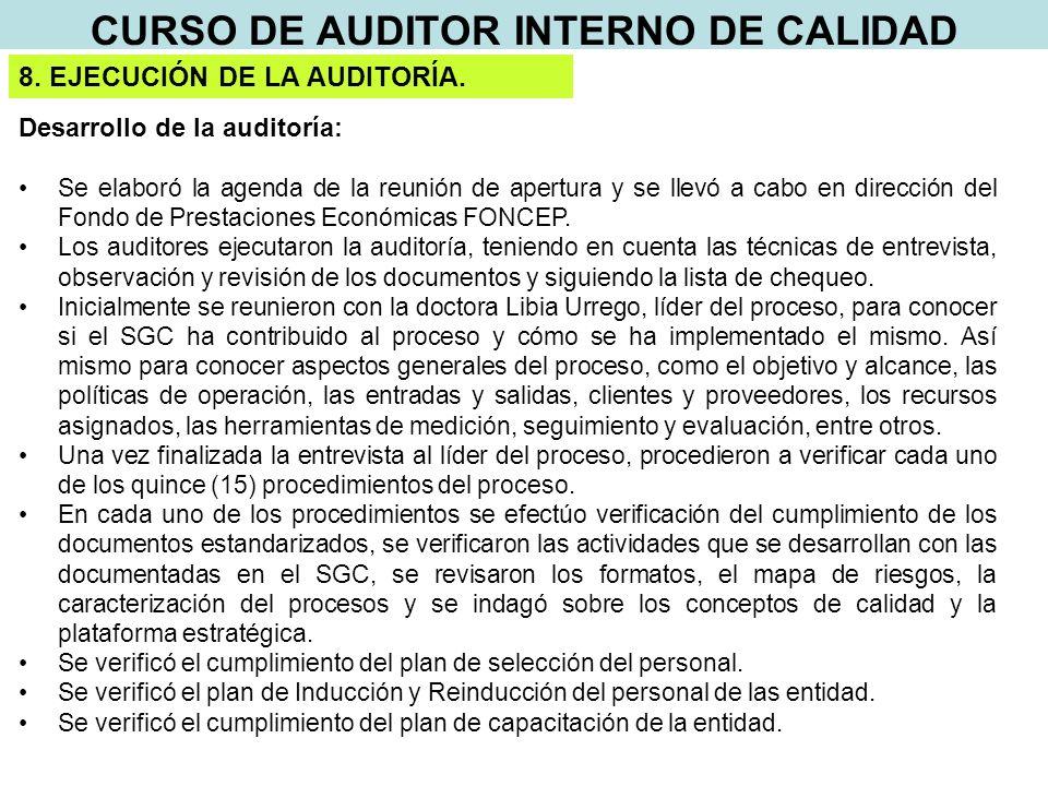 CURSO DE AUDITOR INTERNO DE CALIDAD 8. EJECUCIÓN DE LA AUDITORÍA.