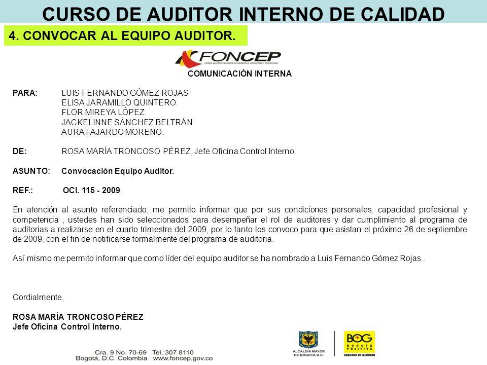 CURSO DE AUDITOR INTERNO DE CALIDAD 4. CONVOCAR AL EQUIPO AUDITOR.