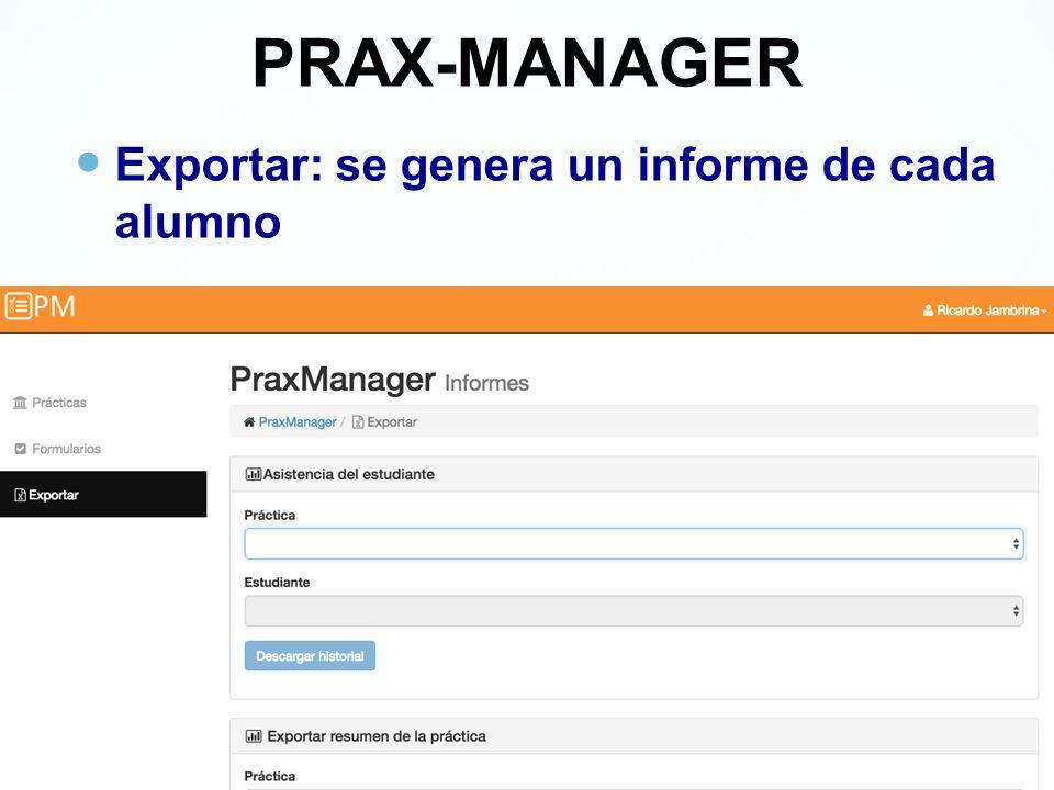 PRAX-MANAGER Exportar: se genera un informe de cada alumno