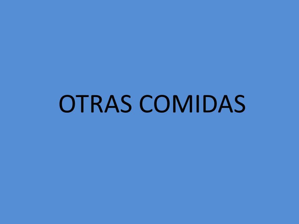 OTRAS COMIDAS
