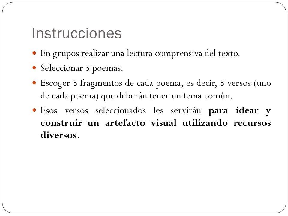 Instrucciones En grupos realizar una lectura comprensiva del texto.