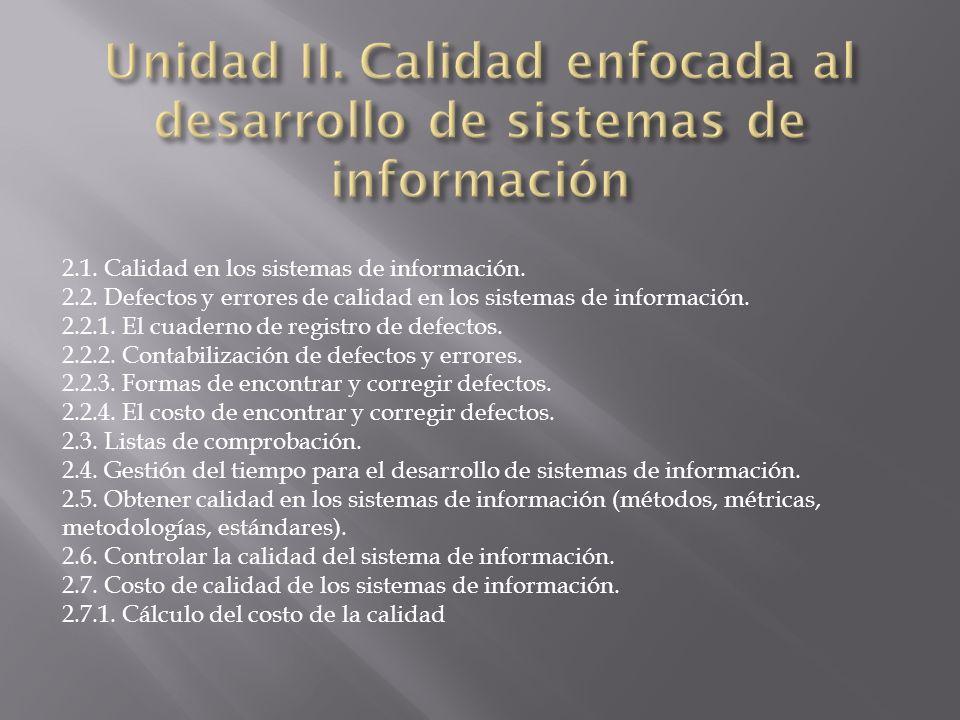 2.1. Calidad en los sistemas de información. 2.2.