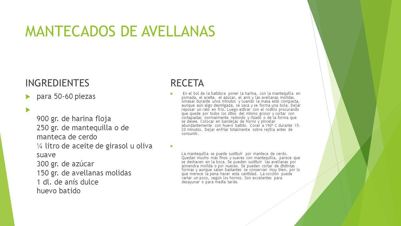MANTECADOS DE AVELLANAS INGREDIENTES  para 50-60 piezas  900 gr.
