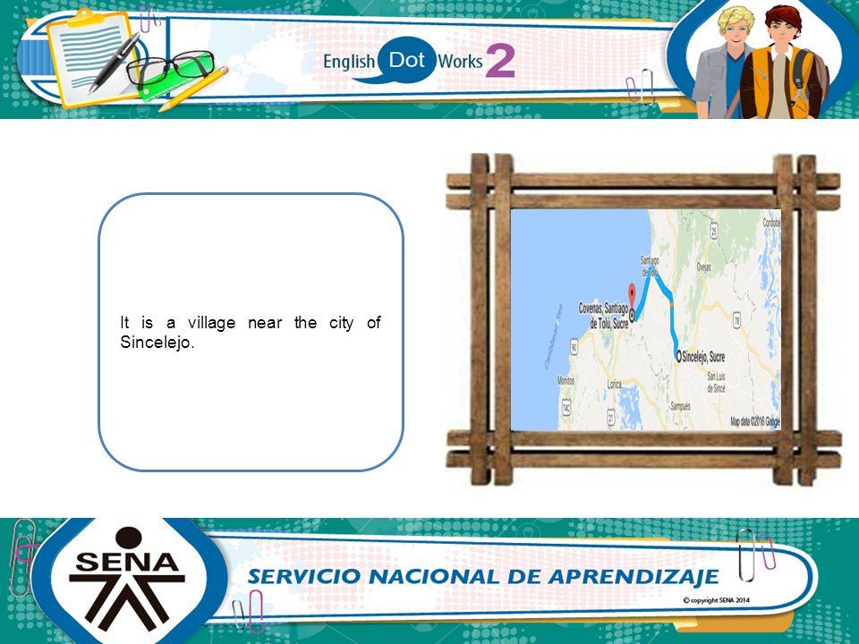It is a village near the city of Sincelejo.