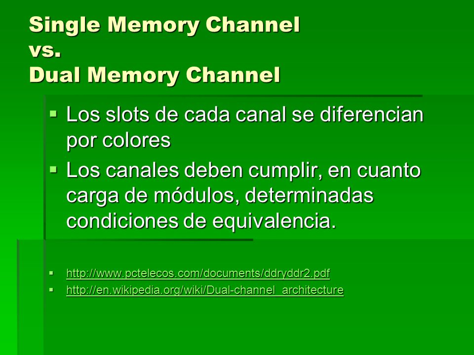 Single Memory Channel vs.