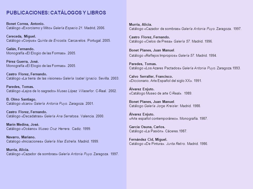 PUBLICACIONES: CATÁLOGOS Y LIBROS Bonet Correa, Antonio.