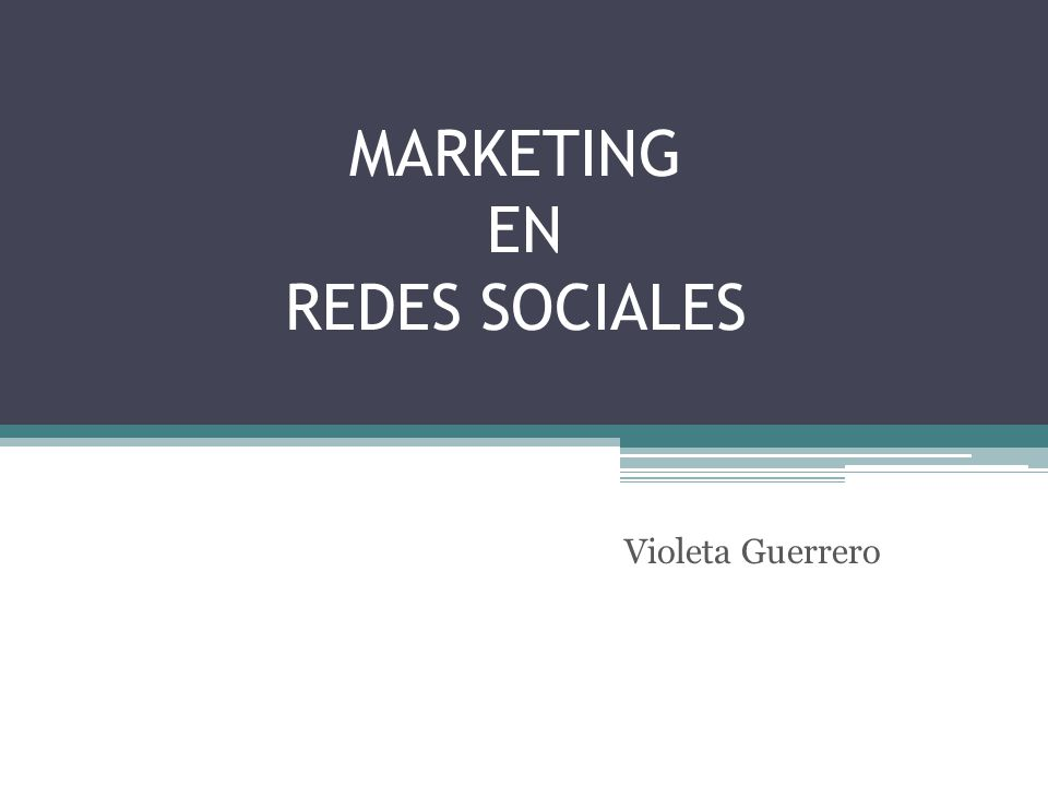 MARKETING EN REDES SOCIALES Violeta Guerrero