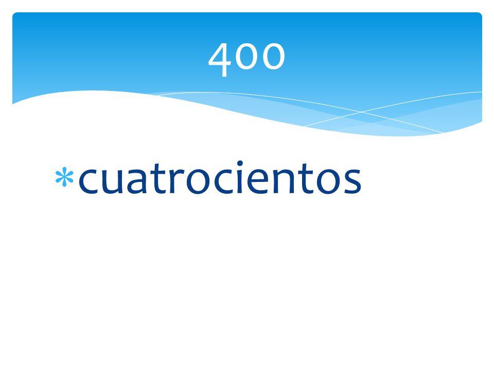 cuatrocientos 400