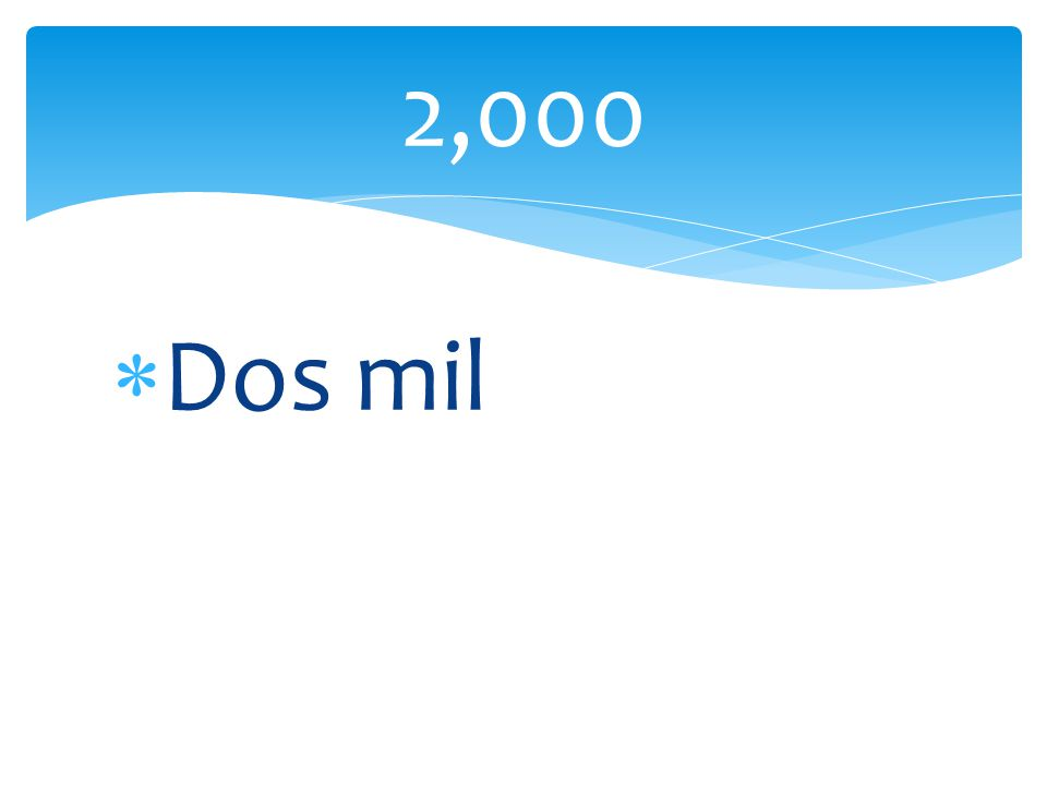 Dos mil 2,000