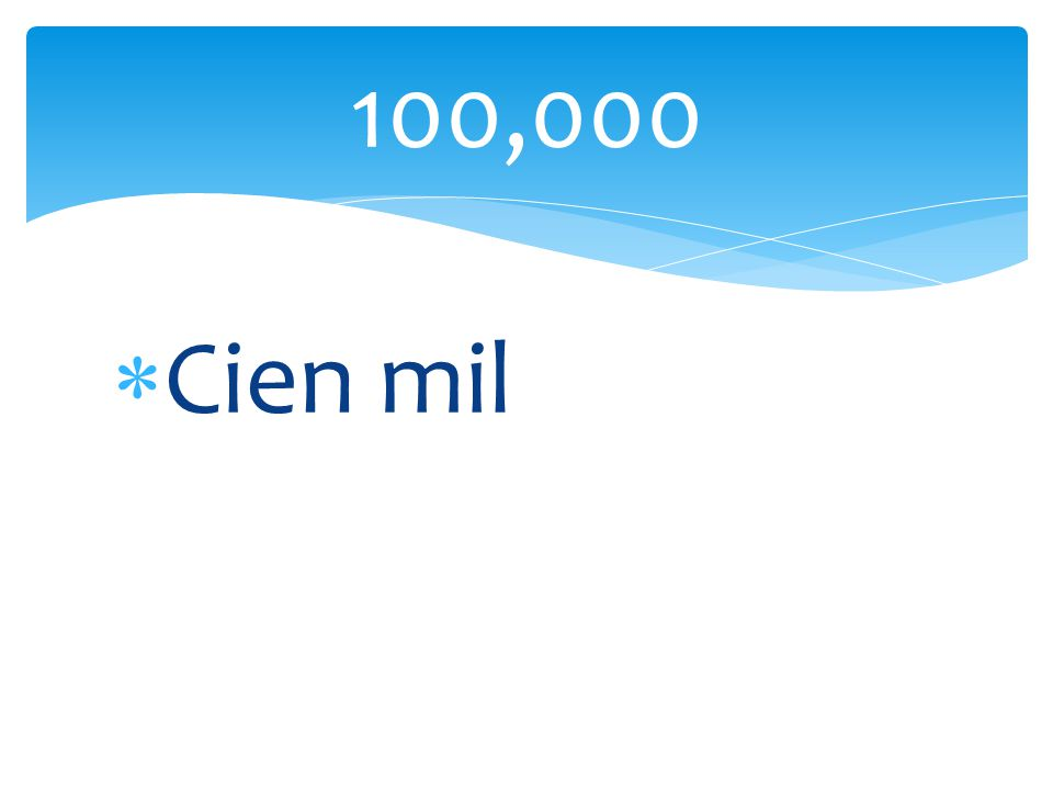 Cien mil 100,000