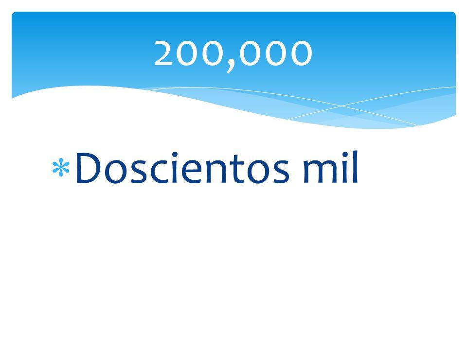 Doscientos mil 200,000