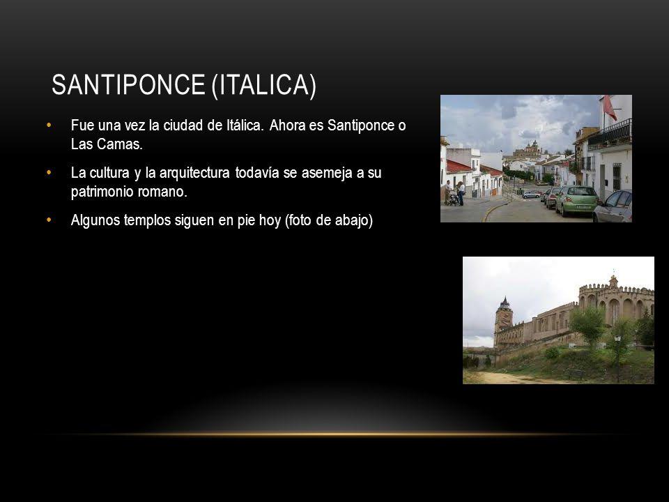 SANTIPONCE (ITALICA) Fue una vez la ciudad de Itálica.