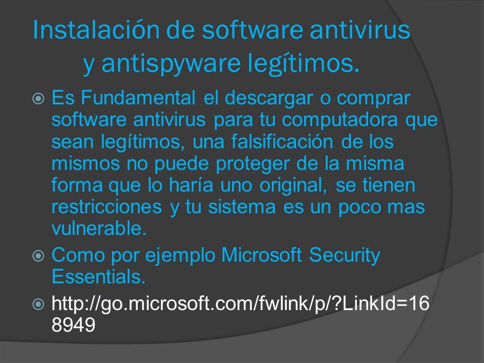Instalación de software antivirus y antispyware legítimos.