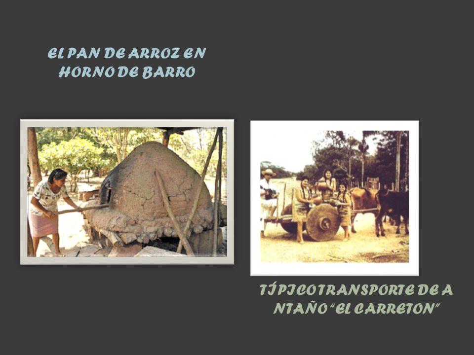 EL PAN DE ARROZ EN HORNO DE BARRO TÍPICO TRANSPORTE DE A NTAÑO EL CARRETON