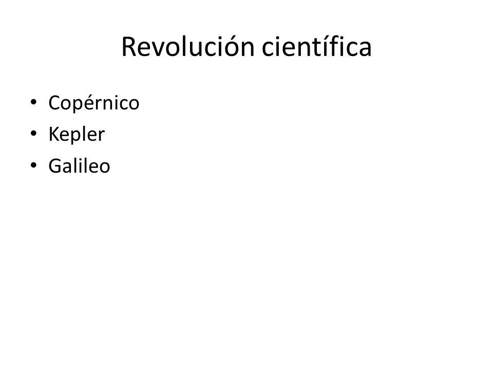Revolución científica Copérnico Kepler Galileo