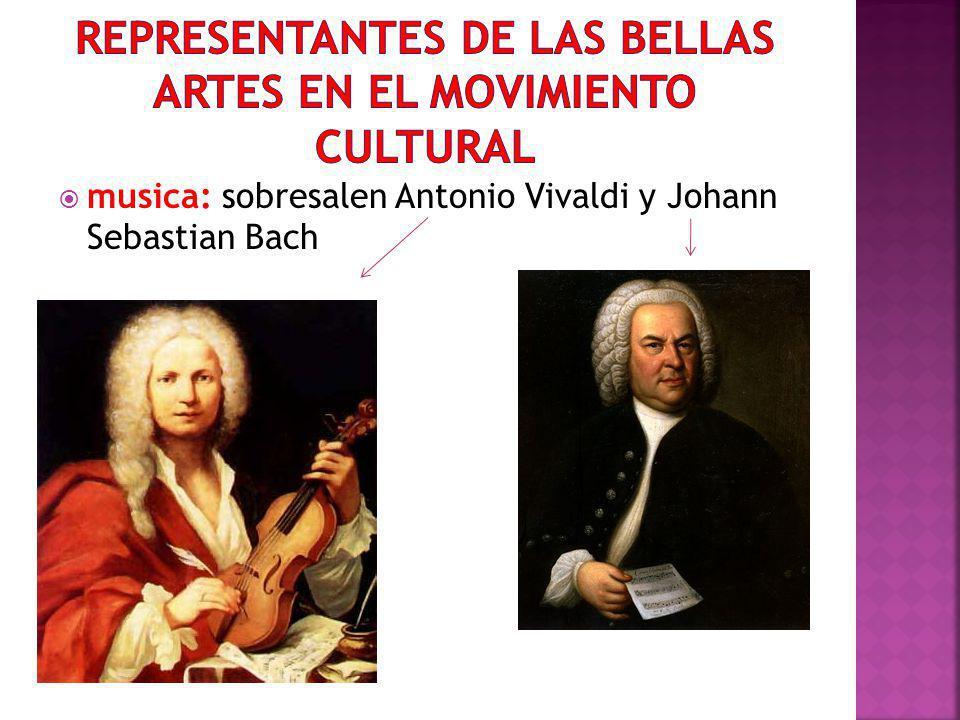 musica: sobresalen Antonio Vivaldi y Johann Sebastian Bach