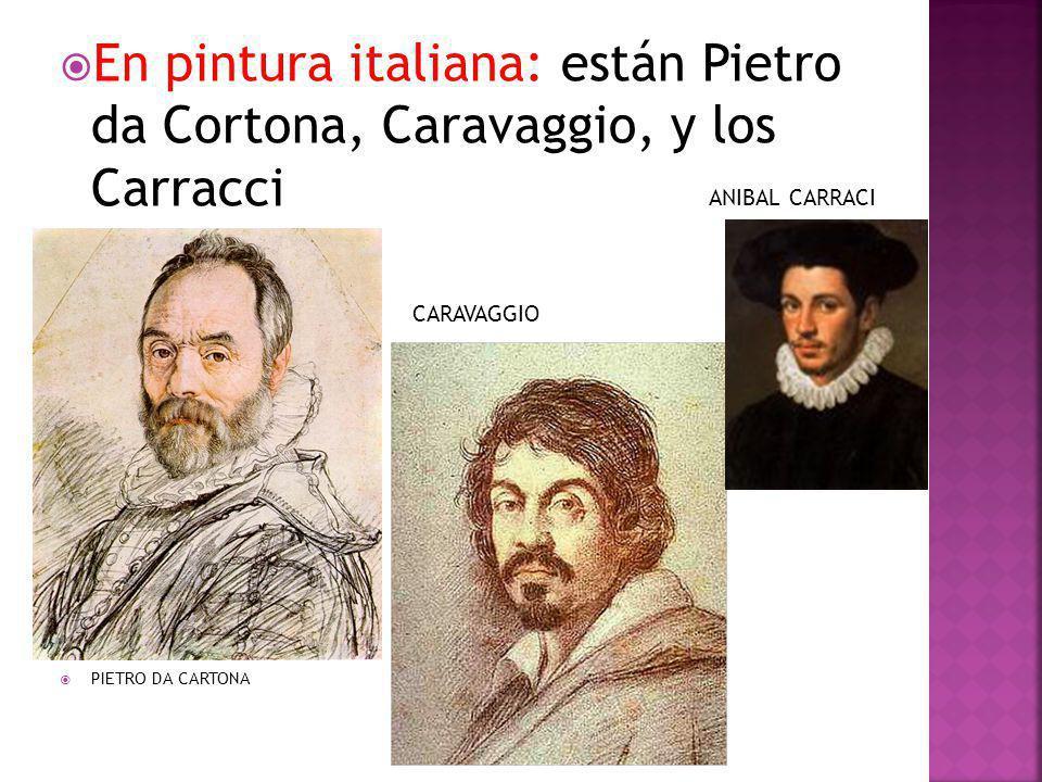 En pintura italiana: están Pietro da Cortona, Caravaggio, y los Carracci ANIBAL CARRACI CARAVAGGIO PIETRO DA CARTONA