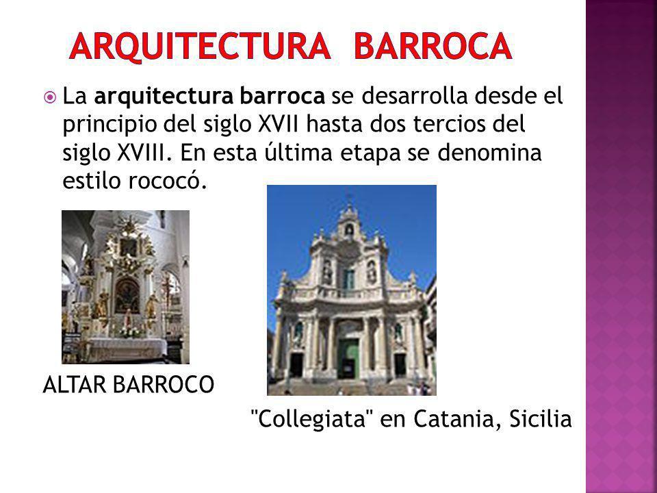 La arquitectura barroca se desarrolla desde el principio del siglo XVII hasta dos tercios del siglo XVIII. En esta última etapa se denomina estilo roc