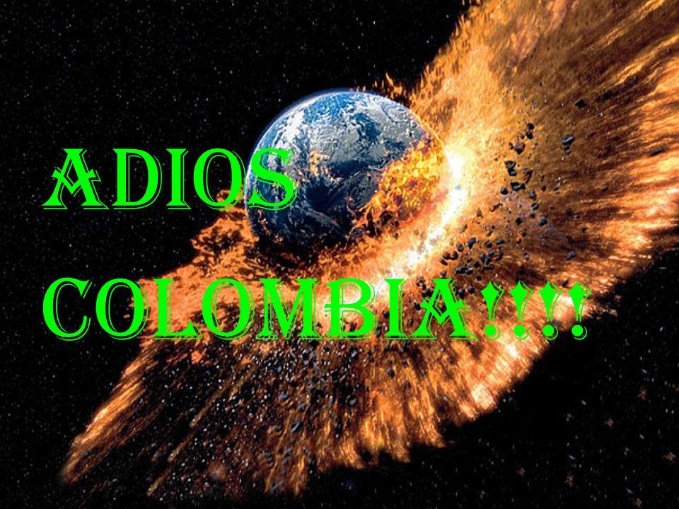 Adios Colombia!!!!