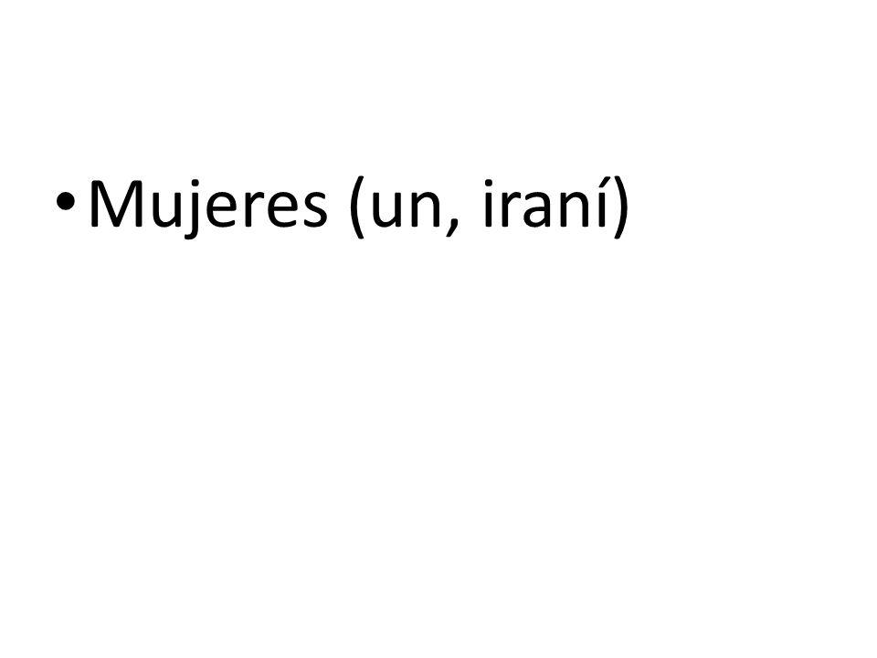 Mujeres (un, iraní)