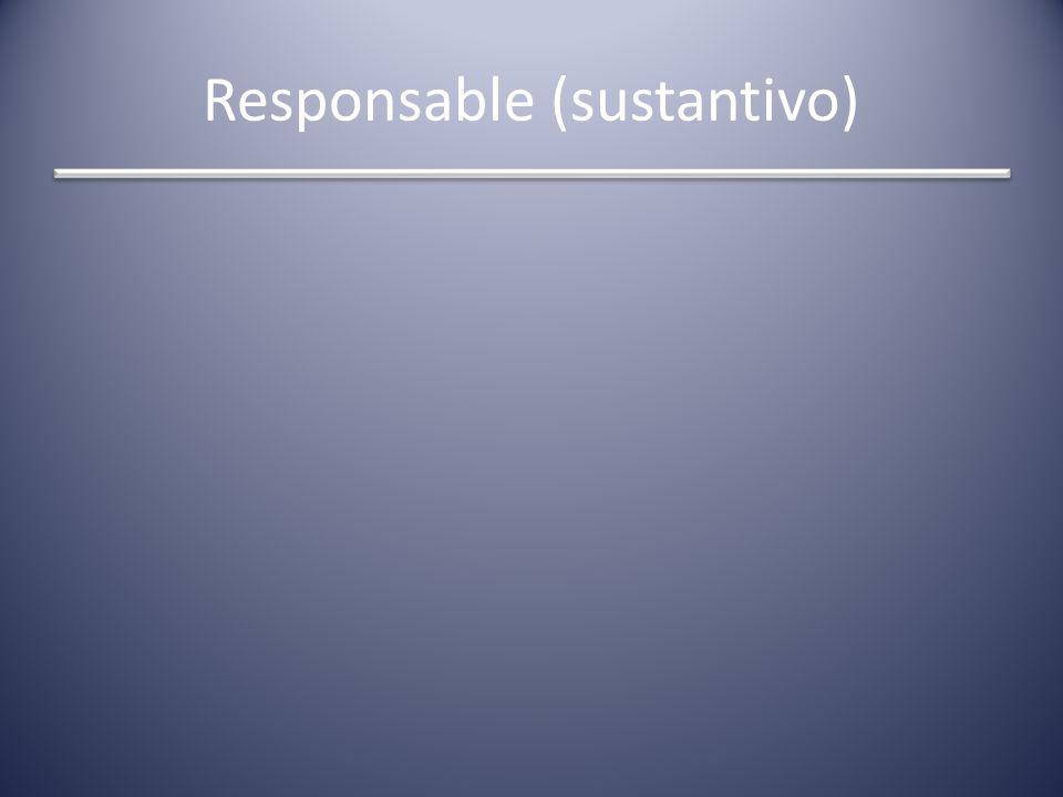 Responsable (sustantivo)