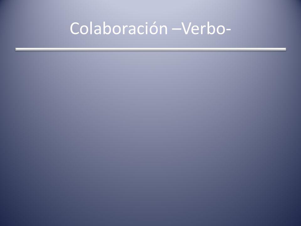 Colaboración –Verbo-