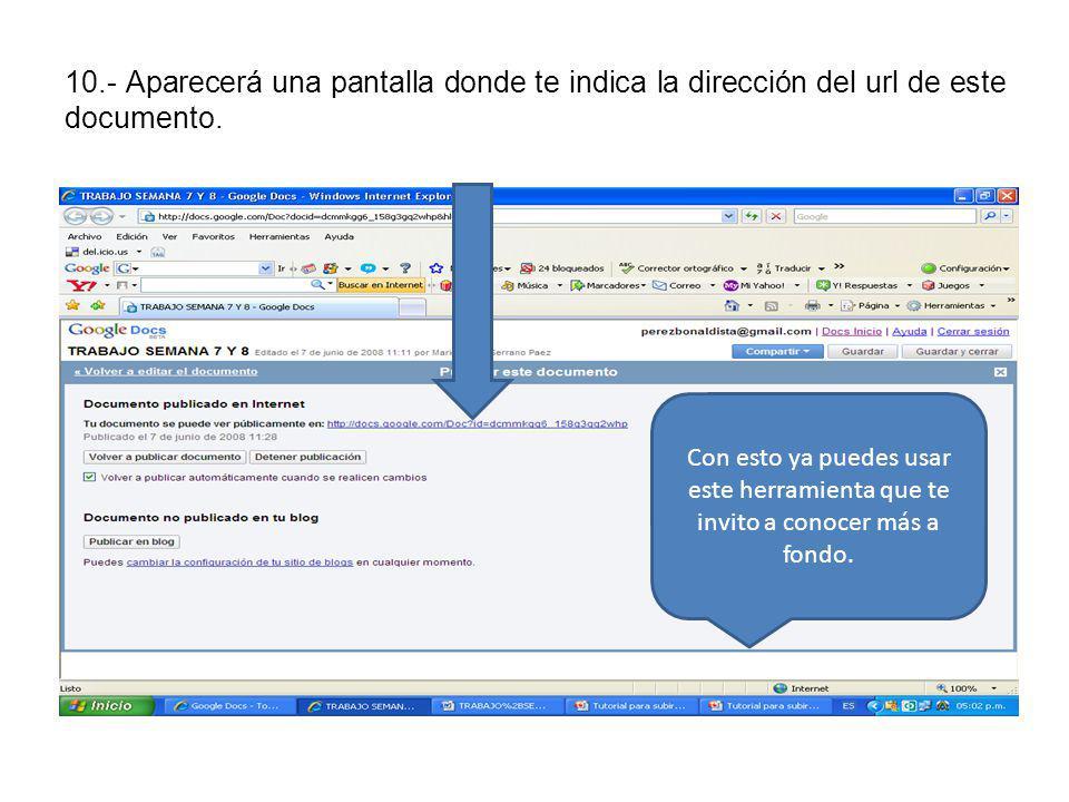 10.- Aparecerá una pantalla donde te indica la dirección del url de este documento.