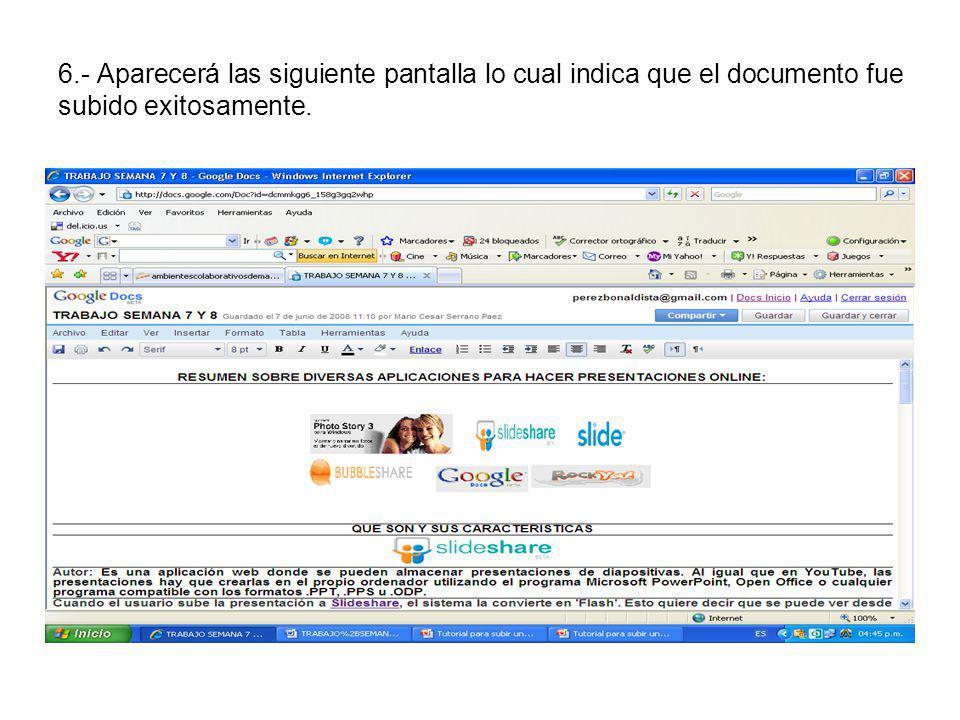 6.- Aparecerá las siguiente pantalla lo cual indica que el documento fue subido exitosamente.