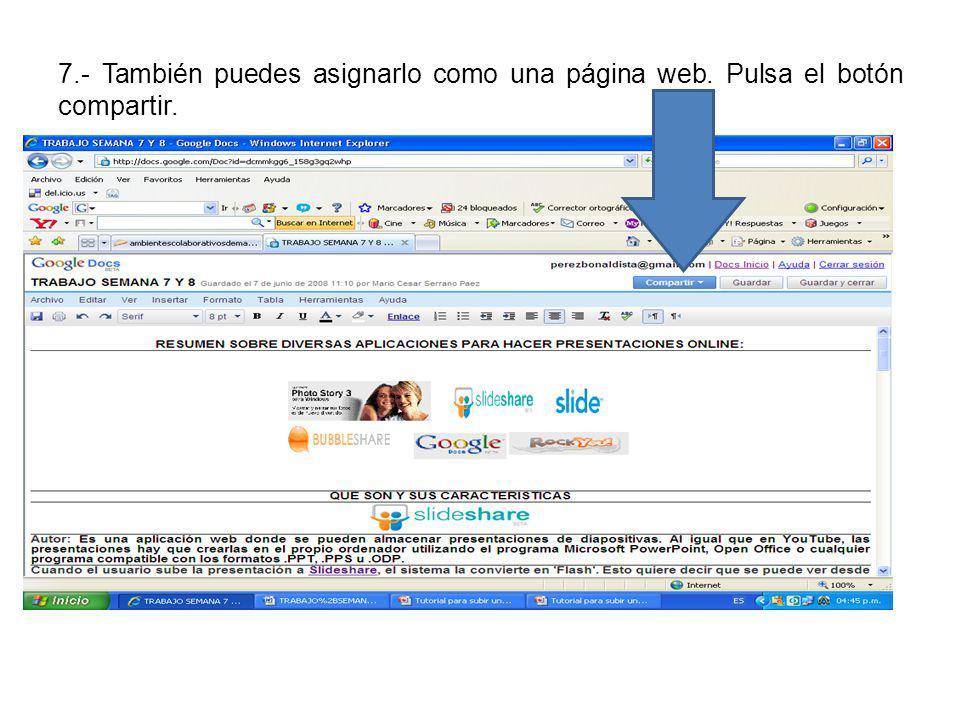 7.- También puedes asignarlo como una página web. Pulsa el botón compartir.
