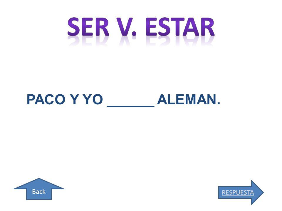 Back RESPUESTA PACO Y YO ______ ALEMAN.