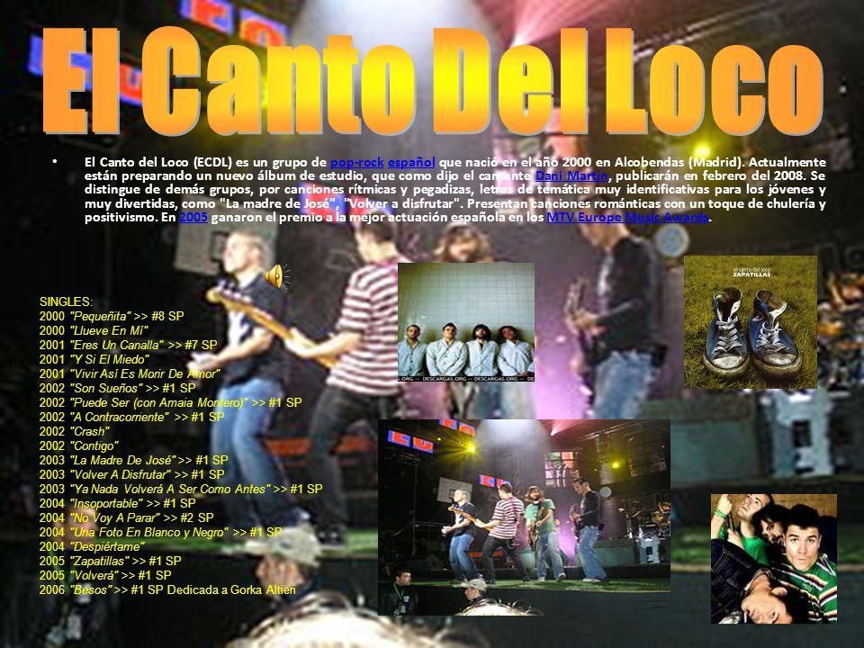 El Canto del Loco (ECDL) es un grupo de pop-rock español que nació en el año 2000 en Alcobendas (Madrid).