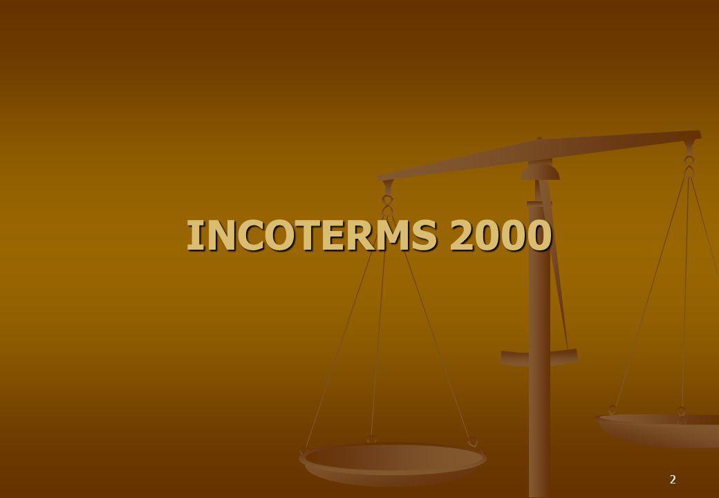 3 INCOTERMS OBJETIVO Entender la importancia de los INCOTERMS en las operaciones del comercio internacional.
