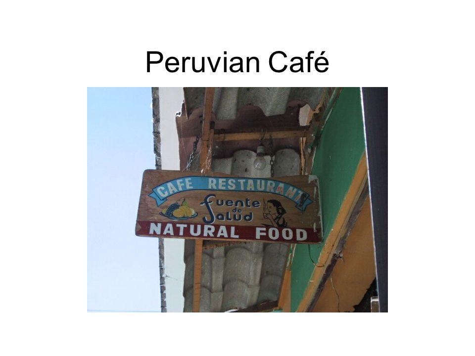 Peruvian Café