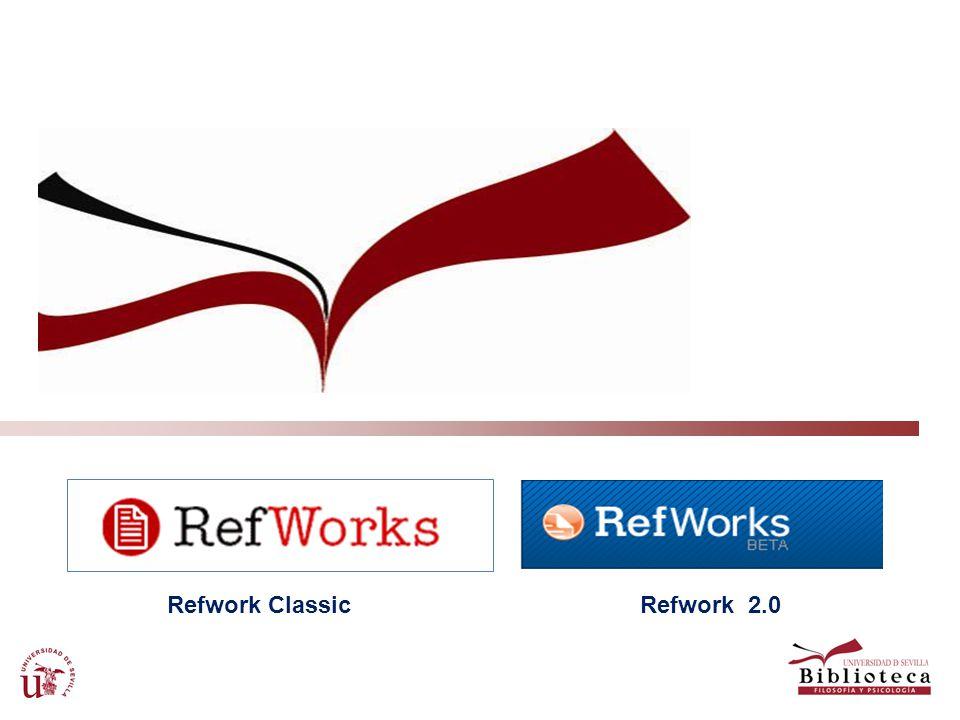 Refwork ClassicRefwork 2.0